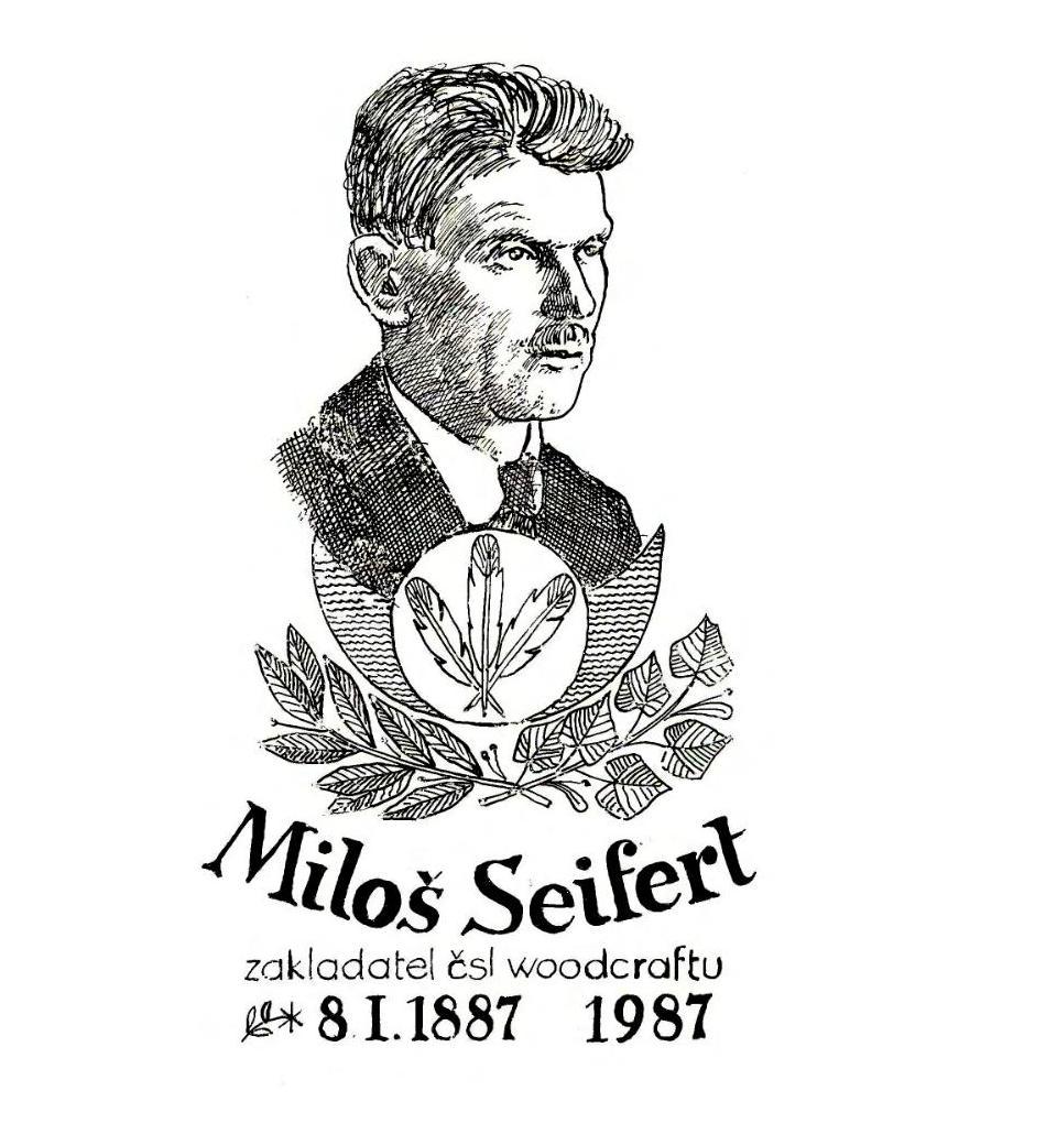 Miloš Seifert, zakladatel čsl. woodcraftu ⁕ 8.1.1887 – 1987