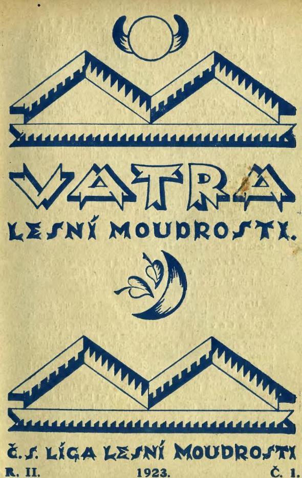Vatra lesní moudrosti. - Č. S. LIGA LESNÍ MOUDROSTI - R. II. - 1923. - 1.