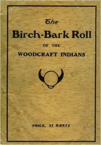 The Birch-Bark Roll of the Woodcraft Indians, 1906